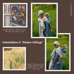 Wie wurde im Mittelalter getragen? Ein Interpretationsversuch für alle mit dem Wunsch nach Tragen des Babys/Kleinkindes auf Veranstaltungen - Living History