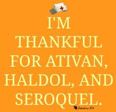 Thankful. So thankful. Nurse humor. Nursing humor. Nursing fun. Thanksgiving.