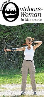 BOW Minnesota - a program focused on teaching outdoor skills usually associated with hunting, fishing and other outdoor pursuits, primarily for women 18 years and older.