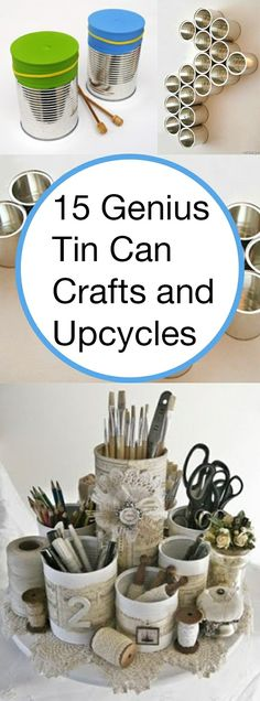 15 Genius Tin Can Crafts und Upcycles - DIY Upcycling Kleidung Upcycled Crafts, Diy Home Crafts, Recycled Cans, Repurposed, Beach Crafts, Homemade Crafts, Garden Crafts, Recycled Gifts, Ocean Crafts