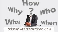 Web design changes as technology evolve. It is predicted that some trends would emerge this 2018 forcefully and dominate the web. Modern Web Design, Design Trends 2018, Web Design Services, Service Design