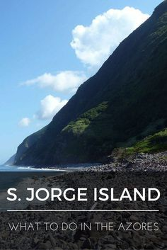"""""""What to do in the Azores: Sao Jorge Island"""" is the fifth installment of a series of nine blog posts about the Azores islands. The posts are meant to give you a detailed overview of each one of them to help you plan your trip, whether you decide to visit one, two, or all nine."""