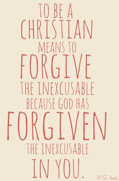 It's hard to do but He did it so well.  We must all forgive those who have wronged us.