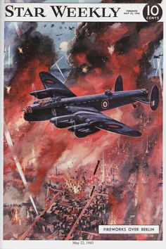 The Star Weekly was a Canadian newsmagazine published by the Toronto Star. During the Second World War, an illustration appeared on the cover each week with a wartime theme. This one dated May 22, 1943 shows a raid over Berlin.