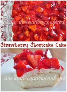 Strawberry Shortcake Cake from The Country Cook. White Cake Mix with a seriously delicious creamy topping, all finished off with fresh strawberries in a strawberry glaze!