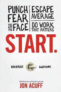 There are only two paths in life: average and awesome. The average path is easy because all you have to do is nothing. The awesome path is more challenging, because things like fear only bother you when you do work that matters. The good news is Start gives readers practical, actionable insights to be more awesome, more often.