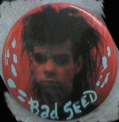 Nick Cave Bad Seeds - RARE ORIG 80's Pin Badge Button for hat/jacket/shirt VTG