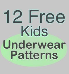 12 Free Kids Underwear Patterns  (+ favorite patterns to buy!)