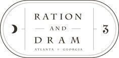 Ration and Dram, Atlanta GA