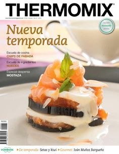 Thermomix magazine nº 91 [mayo Lunch Recipes, Mexican Food Recipes, Dessert Recipes, Cooking Recipes, Cooking Games, Eat Me Drink Me, Food And Drink, Cooking Pumpkin Seeds, Best Cooker