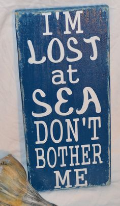I'm Lost At Sea Don't Bother Me Fun Beach Wood Sign by CarovaBeachCrafts, Outer Banks Driftwood