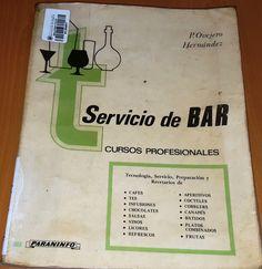 Título: Servicio de bar /  Autor: Ovejero Hernández, Pedro   / Ubicación: FCCTP – Gastronomía – Tercer piso / Código:  G 641.874 O926