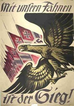 nazi posters | Nazi Poster - Our Flags Are Victory-ww2shots :: Propaganda, Posters ...