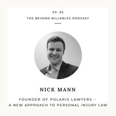 Nick Mann - Founder Polaris Lawyers - A New Approach to Personal Injury Law Free Advice, Personal Injury, Lawyers, Personal Branding, Social Media, Marketing, Blog, Lawyer, Blogging