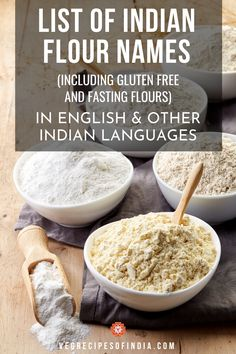 glossary of indian flours - gluten free flours and fasting flours used in indian cooking. list of flours used in indian cooking with their hindi and english names. Indian Food List, Gluten Free Indian Food, Indian Food Recipes, Flour Recipes, Veg Recipes, Millet Recipes, Biscuit Bread, Masala Recipe, Kitchens