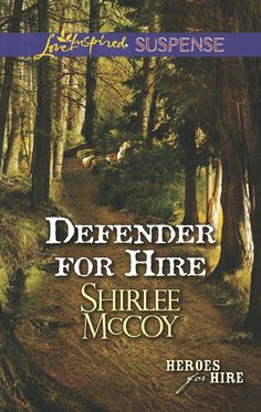 Shirlee McCoy - Defender for Hire / https://www.goodreads.com/book/show/17277899-defender-for-hire?from_search=true&search_version=service