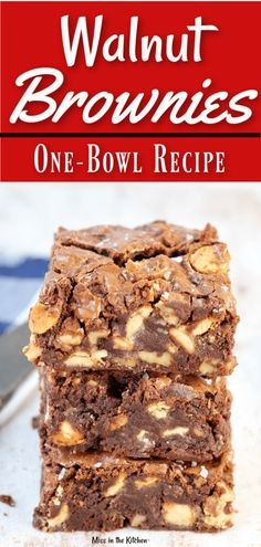 Walnut Brownies are a simple one-bowl recipe easy enough for any day of the week. Rich, fudge brownies filled with toasted walnuts and caramel chips for a decadent and delicious dessert. Köstliche Desserts, Best Dessert Recipes, Delicious Desserts, Health Desserts, Recipes Dinner, Breakfast Recipes, Walnut Brownie Recipe, Brownie Recipes, Decadent Brownie Recipe