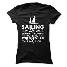 Best Sailing Shirt - #tshirt display #cowl neck hoodie. ORDER NOW => https://www.sunfrog.com/LifeStyle/Best-Sailing-Shirt-Ladies.html?68278