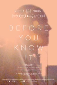 """Before You Know It"""