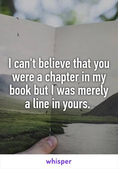 I can't believe that you were a chapter in my book but I was merely a line in…