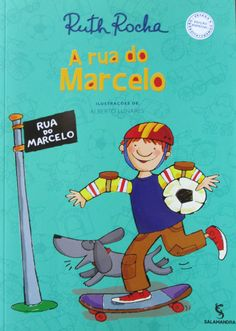A Rua do Marcelo - Editora Salamandra
