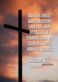 Efesiërs bybelverse in afrikaans Motivational Quotes For Kids, Inspirational Bible Quotes, Prayer Quotes, Words Quotes, Best Bible Verses, Scriptures, Good Morning Inspiration, Afrikaanse Quotes, Service Quotes