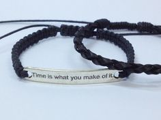 "Bracelet ""Time is what you make of it"""