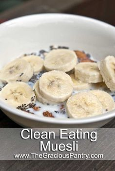 Clean Eating Banana Muesli - Ingredients:  1/4 cup raw, old fashion oats 1/4 cup raw almonds 1 tablespoon chia seeds 1/2 medium banana 1/4 cup fat-free milk, soy milk or almond milk Directions:  Combine all ingredients in a bowl and serve!