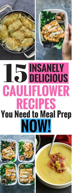 15 Insanely Delicious Cauliflower Recipes You Need To Meal Prep NOW! You will love these tasty cauliflower recipes! Paleo Meal Prep, Lunch Meal Prep, Meal Prep Bowls, Easy Meal Prep, Keto Meal, Healthy Vegetable Recipes, Vegetarian Recipes Easy, Clean Eating Recipes, Eating Healthy