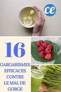 Soignez Votre Mal de Gorge Avec 16 Gargarismes Efficaces.