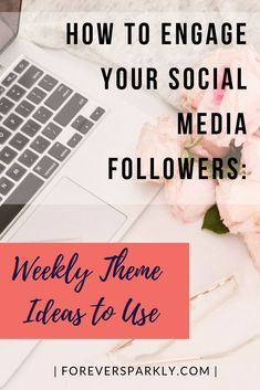 Wondering how best to engage your social media followers? Click to read about weekly theme ideas you can use in your Facebook group to grow your businesses. #facebooktips #directsales #socialmedia
