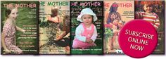 Mother Magazine - Fertility awareness, conscious conception, peaceful pregnancy, sacred birth, full term breastfeeding, natural immunity and attachment parenting