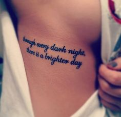 """"""" through every dark night, there is a brighter day """""""