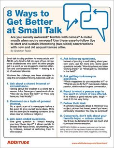 How to Get Better at Small Talk When You Have Adult ADHD How to Get Better at Small Talk When You Have Adult ADHD,Bildung Stick these tips from Gretchen Rubin to your fridge and. Effective Communication Skills, Communication Activities, Interpersonal Communication, Social Communication Disorder, Effective Leadership, Handout, Adult Adhd, How To Get Better, How To Influence People