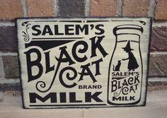Primitive Style Halloween Black Cat Wood Sign SALEM'S BLACK CAT BRAND MILK Hp