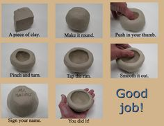 Pinch Pots. With a bigger lump of clay you can use an elbow or knee in place of a thumb - my mom used that method to teach my kids and they loved getting muddy ;-)