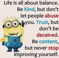 Life is all about balance...