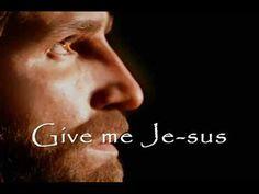 Give Me Jesus - Jeremy Camp (with Lyrics)
