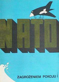 Designer: Unknown. Year: 1983. Title: NATO Zagrozeniem Pokoju [NATO - Threat to Peace]. Poland Country, Communist Propaganda, Political Posters, Old Advertisements, Vintage Travel Posters, Warsaw, Retro, Popular, The Past