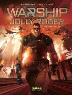El callejón de las historias: RESEÑA: Warship Jolly Roger - Runberg y Montlló