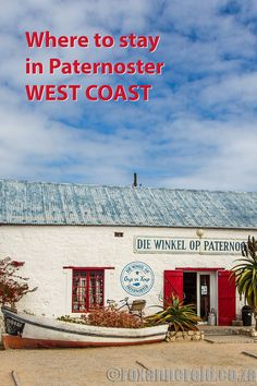 Whether you're looking for camping, budget self-catering or a luxury five-star lodge, there's something for you in this guide to where to stay in Paternoster, West Coast. South African Holidays, Places To Travel, Places To Go, All About Africa, West Coast Road Trip, Cape Town South Africa, Slow Travel, Weekend Breaks, West Africa