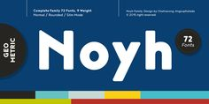 Noyh by Chatnarong Jingsuphatada – a great package for multipurpose design  #grotesque #geometric #font #bauhaus