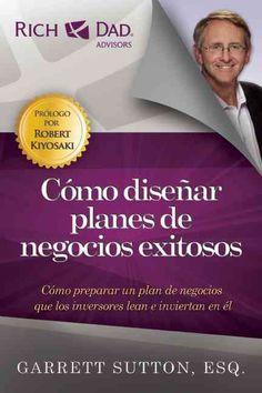 Como disenar planes de negocios exitosos / How to design successful business plans: Como Preparer Un Plan De Nego...