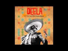 "Deela - El Mechánico (Good enough to post on our board rather than the ""Jams"" board.)"