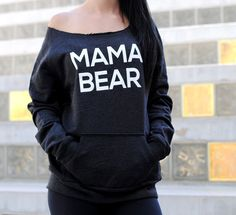 HOT mama bear sweatshirt wide neck. Momma by StrongGirlClothing
