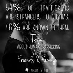 89 Best Human Trafficking AWARENESS \\ UNSHACKLED images in 2017