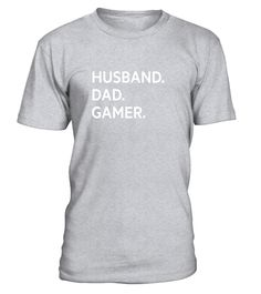 """# Men's Husband. Dad. Gamer. Funny mens shirt for gaming fathers .  Special Offer, not available in shops      Comes in a variety of styles and colours      Buy yours now before it is too late!      Secured payment via Visa / Mastercard / Amex / PayPal      How to place an order            Choose the model from the drop-down menu      Click on """"Buy it now""""      Choose the size and the quantity      Add your delivery address and bank details      And that's it!      Tags: This shirt is for…"""