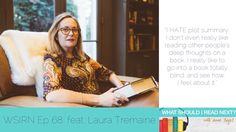 What Should I Read Next? podcast interview with Laura Tremaine