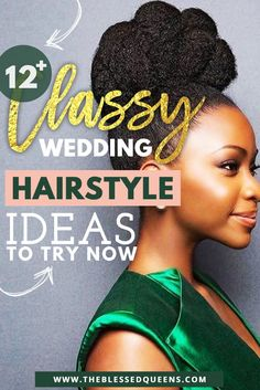 14 Classy African American Hairstyles for Weddings // The Blessed Queens