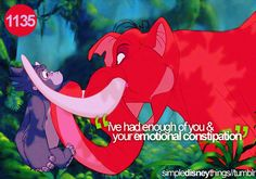 """Tarzan needs us and we're gonna help him! You got that?!"" Oh Tantor how you make me giggle LOL"